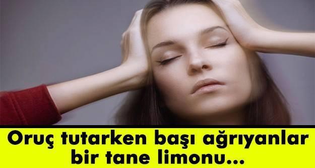 Oruçluyken baş ağrısını geçirme yolları