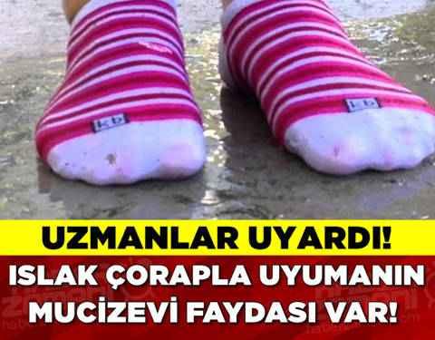 Islak Çorapla Uyuyun!-91